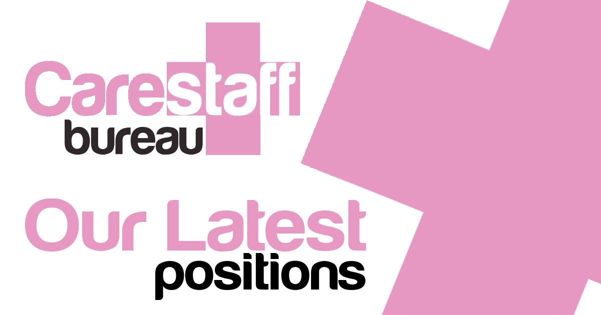 Latest Jobs From The Carestaff Bureau Hastings And The South